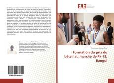 Bookcover of Formation du prix du bétail au marché de Pk 13, Bangui