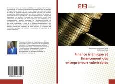 Couverture de Finance islamique et financement des entrepreneurs vulnérables