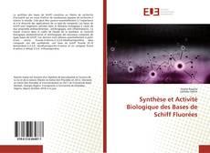 Couverture de Synthèse et Activité Biologique des Bases de Schiff Fluorées