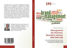 Copertina di Management des Hommes. Deuxième volume: ORG-RHU-HSE