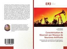 Bookcover of Caractérisation de Réservoir par Réseaux de Neurones Artificiels