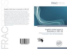 Bookcover of English cricket team in Australia in 1901–02