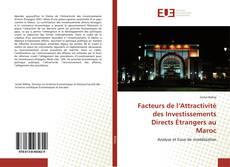 Borítókép a  Facteurs de l'Attractivité des Investissements Directs Étrangers au Maroc - hoz