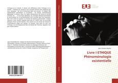 Обложка Livre I ETHIQUE Phénoménologie existentielle
