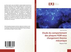 Borítókép a  Etude du comportement des plaques FGM sous chargement thermo mécanique - hoz