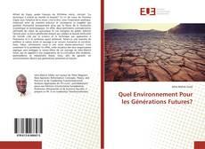 Bookcover of Quel Environnement Pour les Générations Futures?