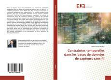 Contraintes temporelles dans les bases de données de capteurs sans fil kitap kapağı