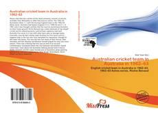 Bookcover of Australian cricket team in Australia in 1962–63