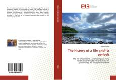 Buchcover von The history of a life and its periods