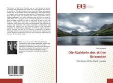 Bookcover of Die Rückkehr des stillen Reisenden