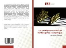 Capa do livro de Les pratiques marocaines d'intelligence économique