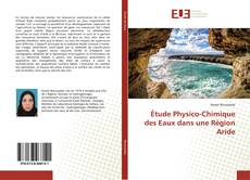Étude Physico-Chimique des Eaux dans une Région Aride kitap kapağı