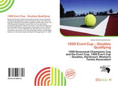 Bookcover of 1999 Evert Cup – Doubles Qualifying