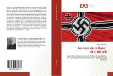 Bookcover of Au nom de la Race: HEIL HITLER