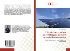 Portada del libro de L'études des couches autonettoyant dans un centrale thermo-solaire