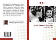 Une croix pour signature kitap kapağı