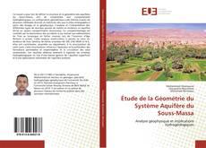 Bookcover of Étude de la Géométrie du Système Aquifère du Souss-Massa