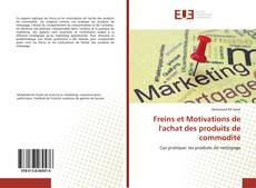 Freins et Motivations de l'achat des produits de commodité kitap kapağı