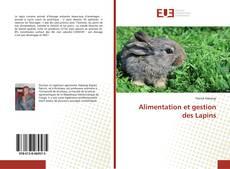 Bookcover of Alimentation et gestion des Lapins