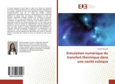 Portada del libro de Simulation numérique du transfert thermique dans une cavité cubique
