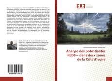 Bookcover of Analyse des potentialités REDD+ dans deux zones de la Côte d'Ivoire