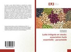 Borítókép a  Lutte intégrée en stocks: association huile essentielle - parasitoïde - hoz