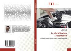 Couverture de La climatisation automobile