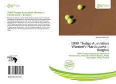 1999 Thalgo Australian Women's Hardcourts – Singles kitap kapağı