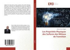 Обложка Les Propriétés Physiques des Sulfures des Métaux de Transition