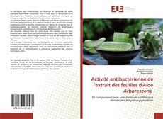 Bookcover of Activité antibactérienne de l'extrait des feuilles d'Aloe Arborescens
