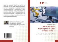 Bookcover of Communication D'entreprise en Côte d'Ivoire Tome 1