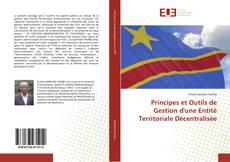 Borítókép a  Principes et Outils de Gestion d'une Entité Territoriale Décentralisée - hoz