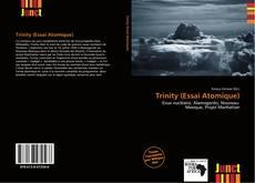 Bookcover of Trinity (Essai Atomique)