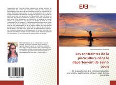 Portada del libro de Les contraintes de la pisciculture dans le département de Saint-Louis