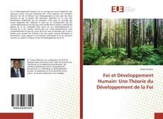 Bookcover of Foi et Développement Humain: Une Théorie du Développement de la Foi