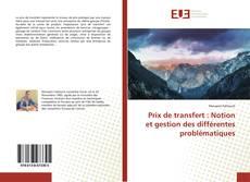Buchcover von Prix de transfert : Notion et gestion des différentes problématiques