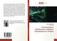 Bookcover of Envenimations Ophidiennes à Abidjan: herpétologie et clinique