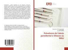 Bookcover of Prévalence de l'abcès parodontal à Sikasso au MALI