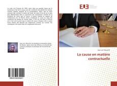 Bookcover of La cause en matière contractuelle