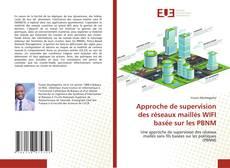 Approche de supervision des réseaux maillés WIFI basée sur les PBNM的封面