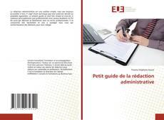 Petit guide de la rédaction administrative的封面