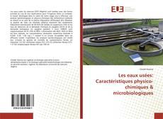 Borítókép a  Les eaux usées: Caractéristiques physico-chimiques & microbiologiques - hoz