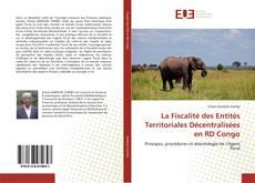 Copertina di La Fiscalité des Entités Territoriales Décentralisées en RD Congo