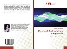 Couverture de L'essentiel des Institutions Européennes