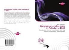 Copertina di Bangladesh cricket team in Pakistan in 2003