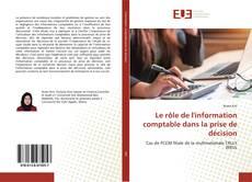Borítókép a  Le rôle de l'information comptable dans la prise de décision - hoz