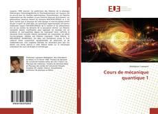 Cours de mécanique quantique 1的封面