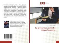 La prévention contre les risques bancaires kitap kapağı