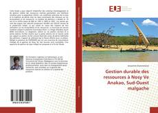 Bookcover of Gestion durable des ressources à Nosy Ve Anakao, Sud-Ouest malgache