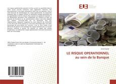 Borítókép a  LE RISQUE OPERATIONNEL au sein de la Banque - hoz